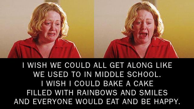 i-wish-we-could-all-get-along-like-we-used-to-in-middle-school-i-wish-i-could-bake-a-cake-filled-quote-1